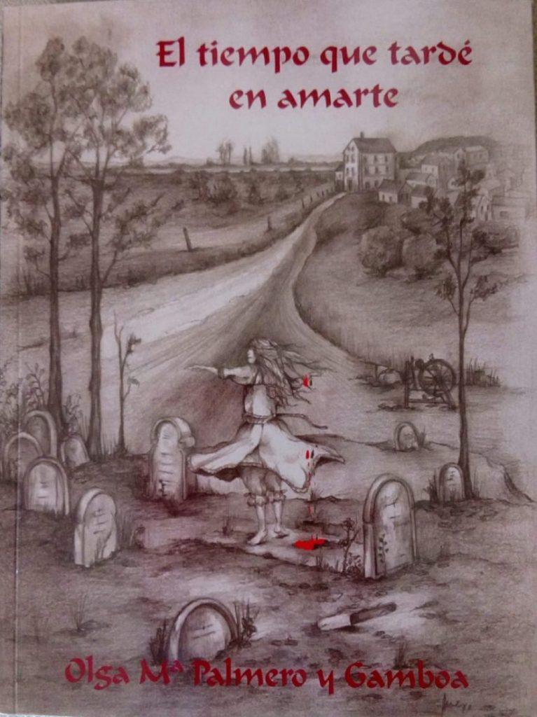 """AionSur libro-Olga-Palmero-767x1024 """"El tiempo que tardé en amarte"""", nuevo libro de Olga María Palmero que se presenta en Arahal el 15 de noviembre Cultura"""