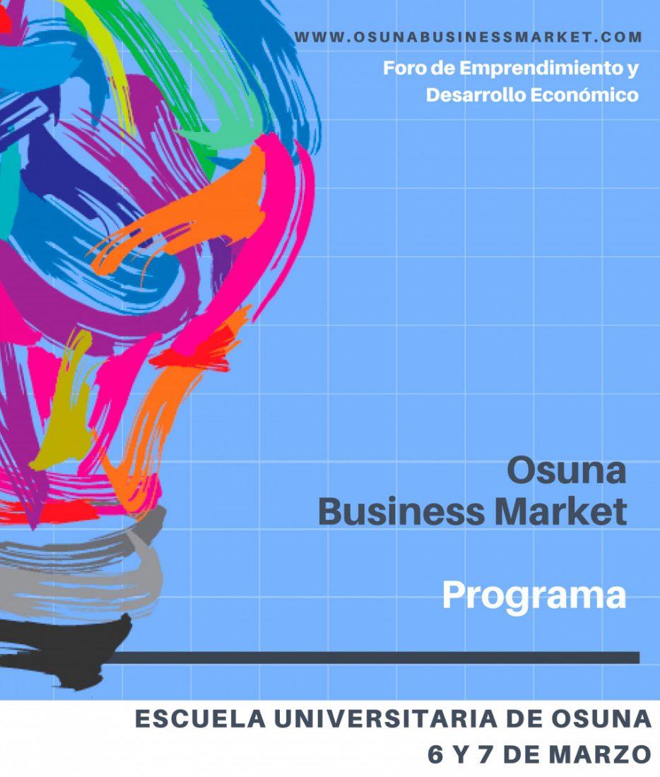 AionSur CARTEL-OsunaBusinessMarket La I Edición Osuna Business Market reunirá a expertos mundiales en nuevas tecnologías digitales para empresas Osuna