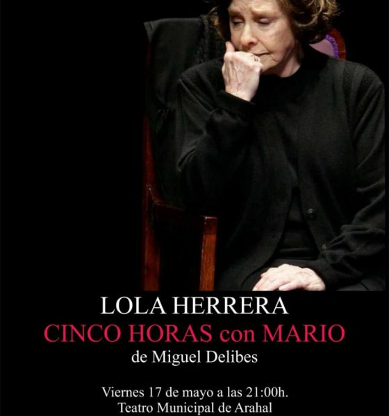AionSur Lola-Herrera-Arahal-560x600 La actriz Lola Herrera, plato fuerte de una semana de mayo repleta de actividades Arahal Cultura Teatro  destacado