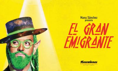 AionSur el-gran-emigrante-3f0cfb3f-fac9-4dff-9fbd-6ec93fa75bbf-compressor-400x240 Manu Sánchez, un clásico ya en el Teatro Municipal de Arahal Arahal Cultura  destacado